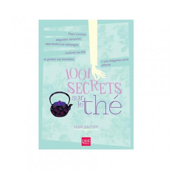 Livre 1001 secrets sur le thé par Lydia Gautier